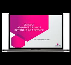 Entrust Adaptive Instant ID As A Service